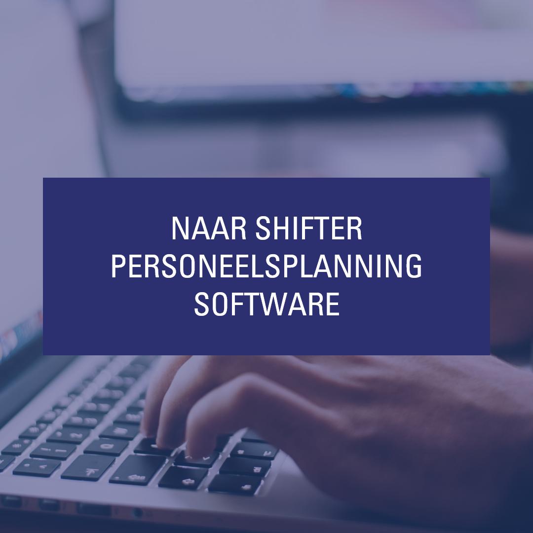 Naar Shifter personeelsplanning software